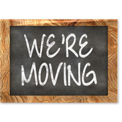 We're Moving Sign